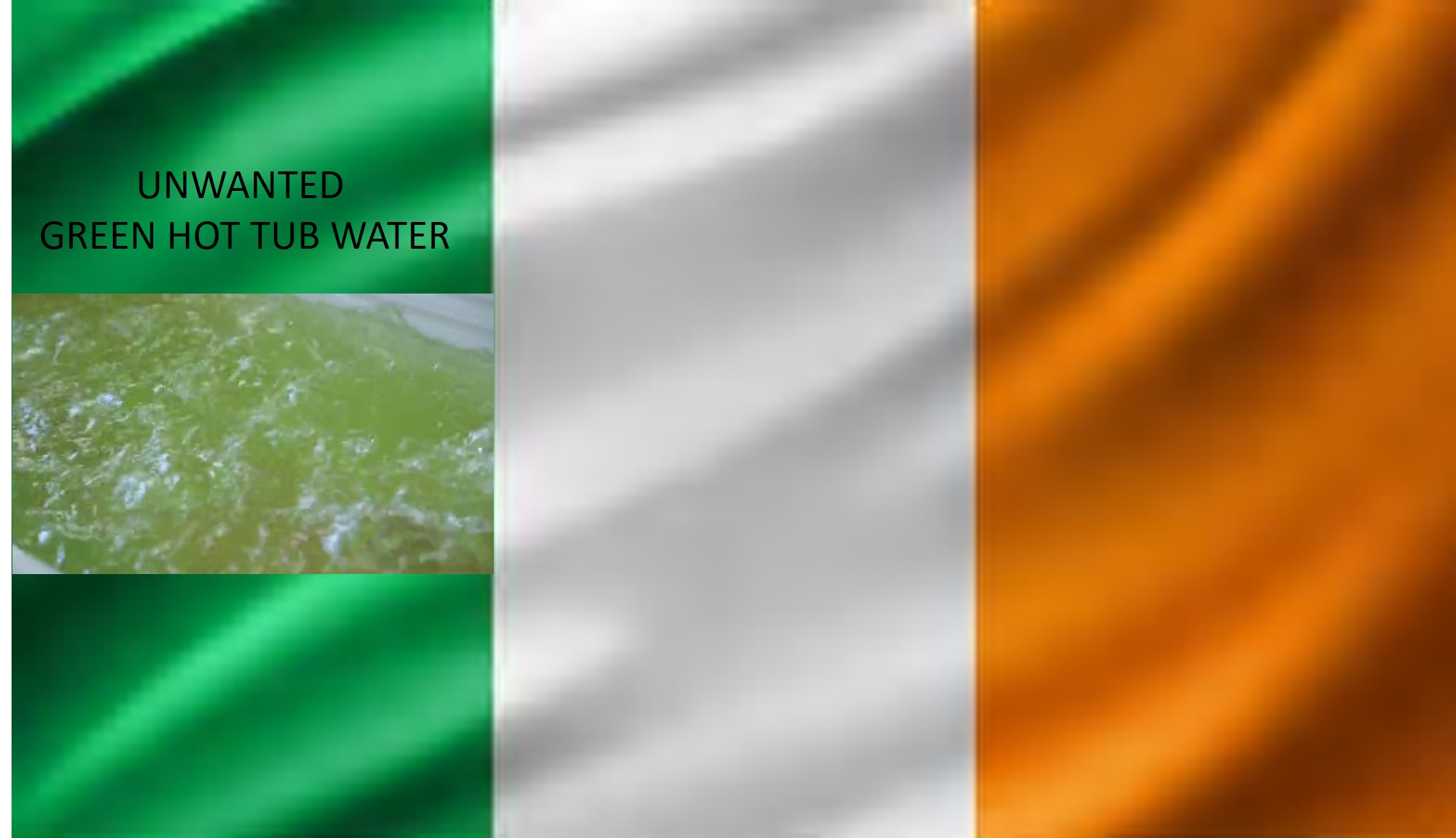 Ireland Flag Green Water